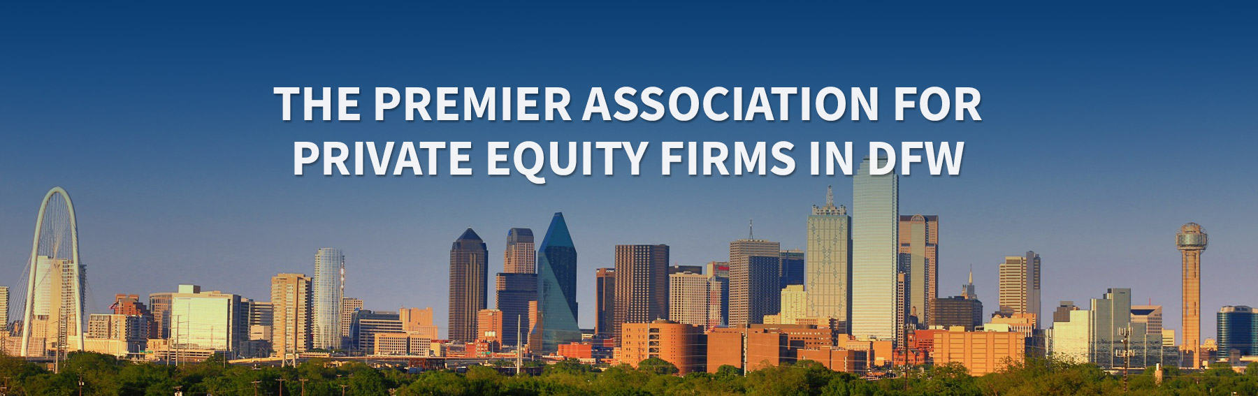The Premier Association for Private Equity Firms in dfw
